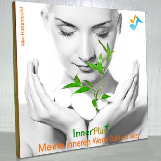 Meditation Innere Werte II